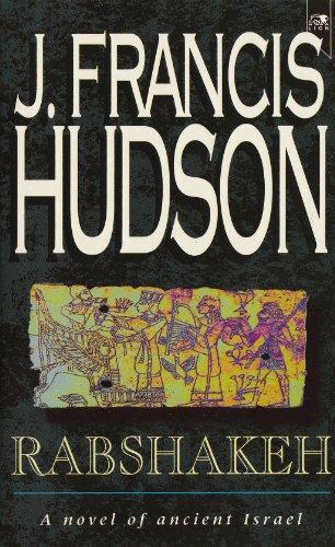 Rabshakeh by J.Francis Hudson