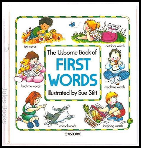 The Usborne Book of First Words by Jenny Tyler