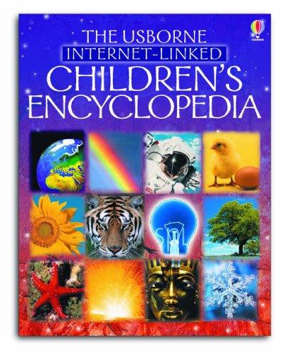 The Usborne Internet-linked Children's Encyclopedia by Felicity Brookes