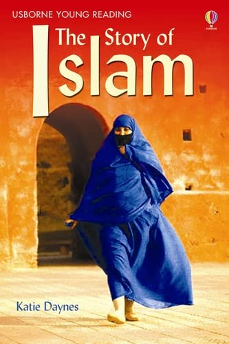 The Story of Islam by Susan Meredith