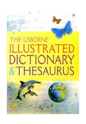 Illustrated Dictionary and Thesaurus by Jane Bingham