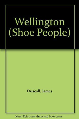 Wellington by Professor James Driscoll