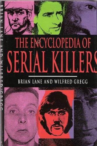 Encyclopedia of Serial Killers by Brian Lane
