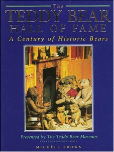 The Teddy Bear Hall of Fame by Michele Brown