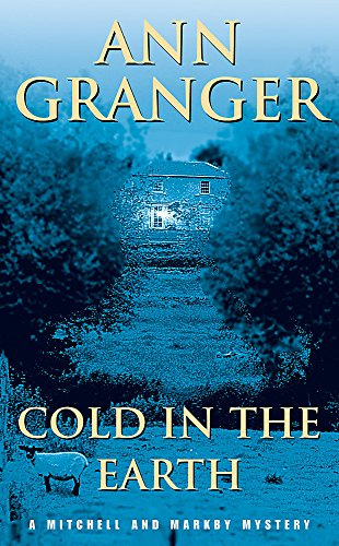 Cold in the Earth by Ann Granger