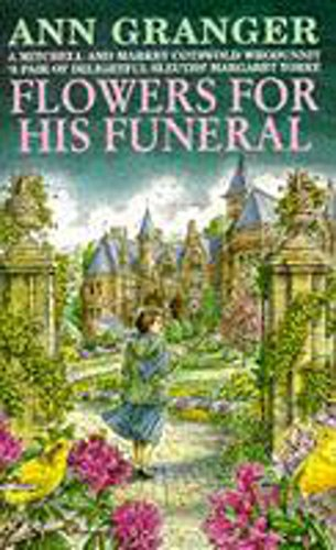 Flowers for His Funeral by Ann Granger