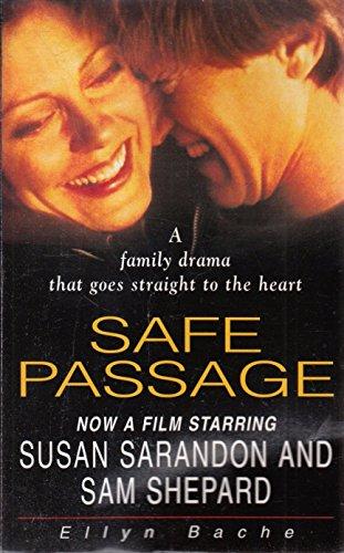 Safe Passage by Ellyn Bache