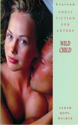 Wild Child by Sarah Hope-Walker