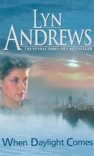 When Daylight Comes by Lyn Andrews