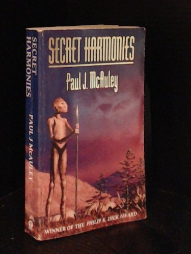 Secret Harmonies by Paul McAuley