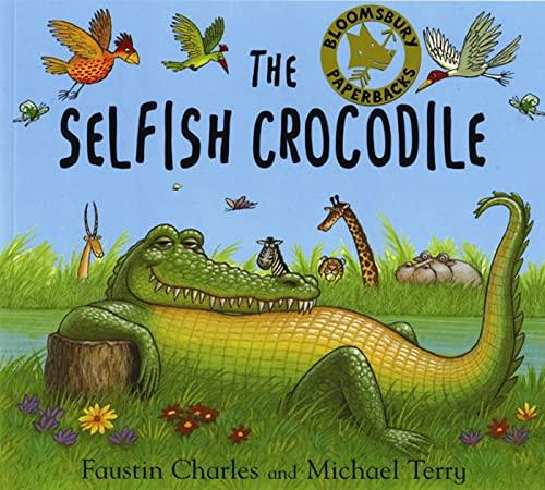 The Selfish Crocodile by Faustin Charles