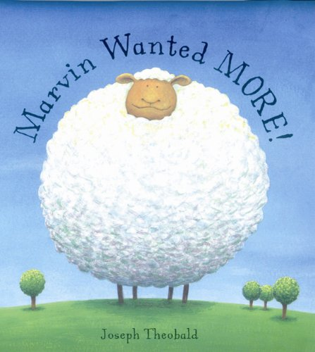 Marvin Wanted More by Joseph Theobold