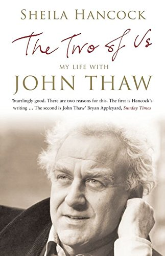 The Two of Us: My Life with John Thaw by Sheila Hancock