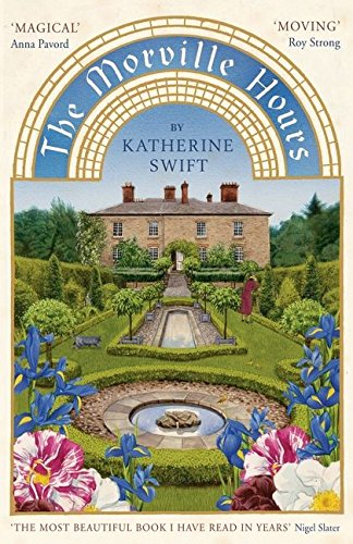 The Morville Hours: The Story of a Garden by Katherine Swift