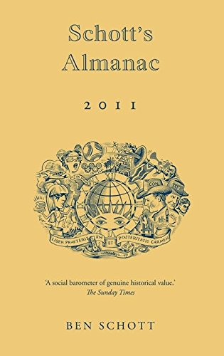 Schott's Almanac: 2011 by Ben Schott