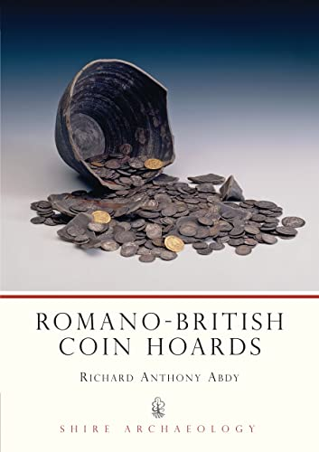 Romano-British Coin Hoards by Richard Abdy
