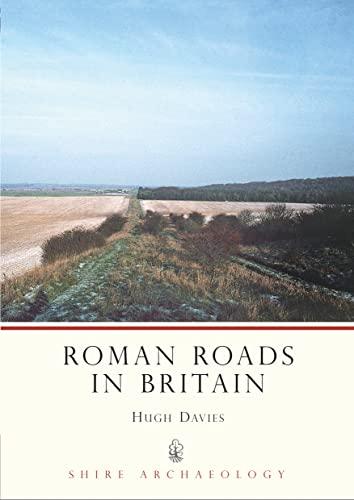 Roman Roads in Britain by Hugh Marlais Davies