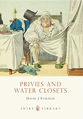 Privies and Water Closets by David Eveleigh