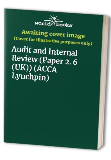 ACCA Lynchpin: Paper 2. 6 (UK): Audit and Internal Review by