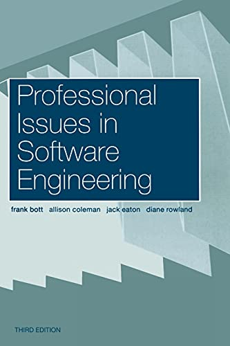 Professional Issues in Software Engineering by Frank Bott (University College of Wales, Aberystwyth, Wales)