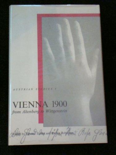 Vienna 1900: From Altenburg to Wittgenstein by Ritchie Robertson