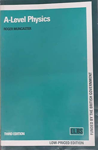 A-Level Physics by Roger Muncaster