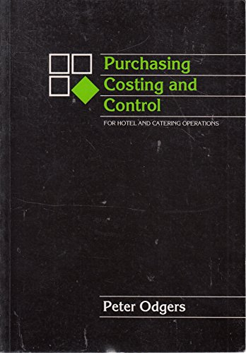 Purchasing, Costing and Control for Hotel and Catering Operations by Peter F. Odgers