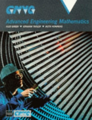GNVQ Advanced Engineering Mathematics by Alex Greer