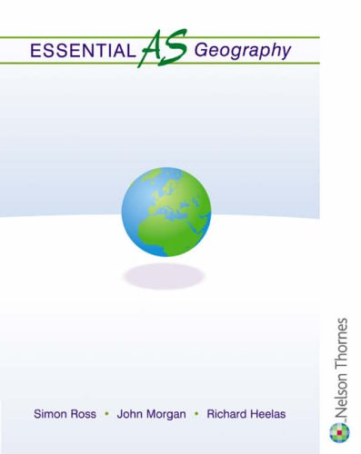 Essential AS Geography by Simon Ross
