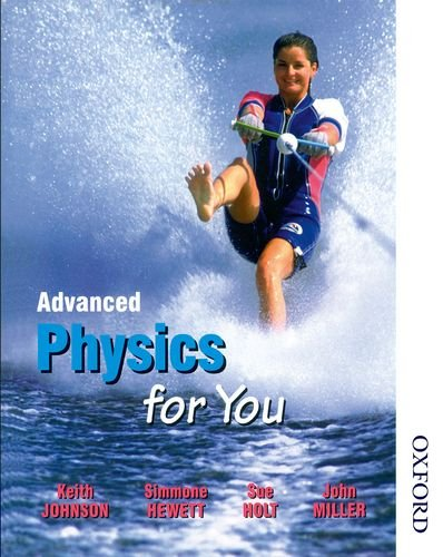Advanced Physics for You by Simmone Hewett