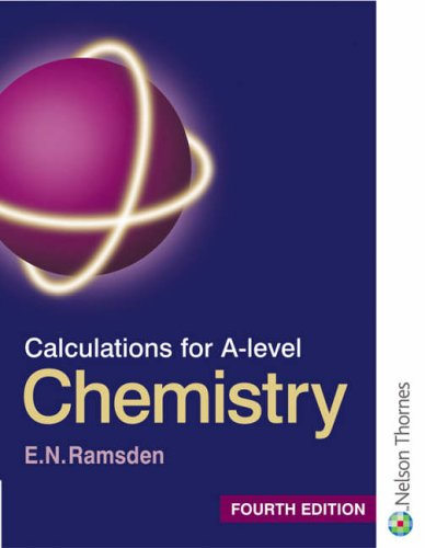 Calculations for A Level Chemistry by Eileen Ramsden