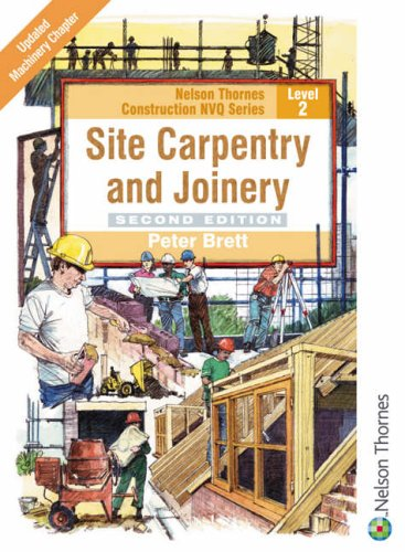 Site Carpentry and Joinery: Level 2 by Peter Brett