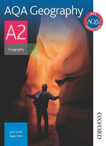 AQA Geography A2 by John Smith