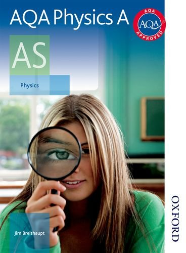 AQA Physics A AS Student Book by Jim Breithaupt