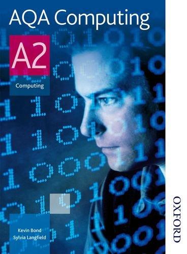 AQA Computing A2: Student Book by Sylvia Langfield