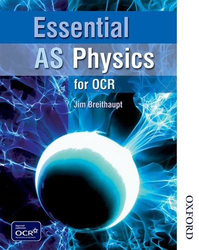 Essential AS Physics for OCR Student Book by Jim Breithaupt