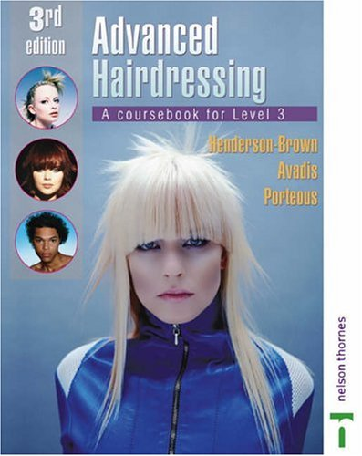Advanced Hairdressing: A Coursebook for Level 3 by Catherine Avadis