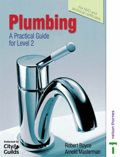 Plumbing: A Practical Guide for Level 2 by Arnold Masterman