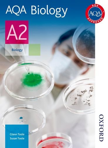 AQA Biology A2 Student Book by Glenn Toole