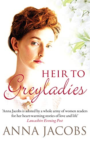 Heir to Greyladies by Anna Jacobs