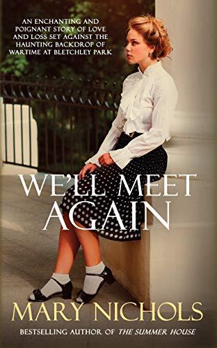 We'll Meet Again by Mary Nichols