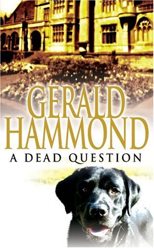 A Dead Question by Gerald Hammond