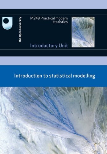 Introduction to Statistical Modelling by Open University Course Team