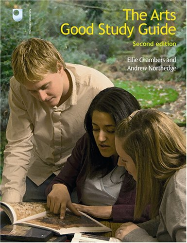 The Arts Good Study Guide by Ellie Chambers (The Open University)