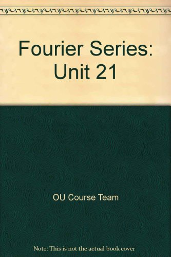 Fourier Series: Unit 21 by