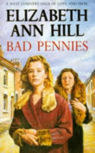 Bad Pennies by Elizabeth Ann Hill