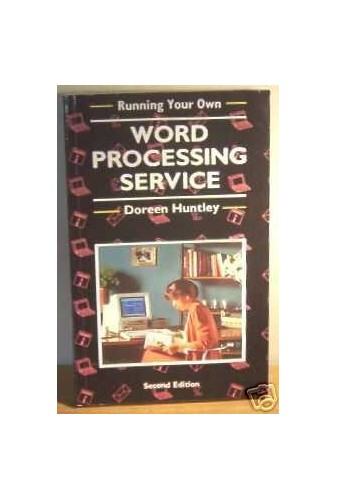 Running Your Own Word Processing Service by Doreen Huntley