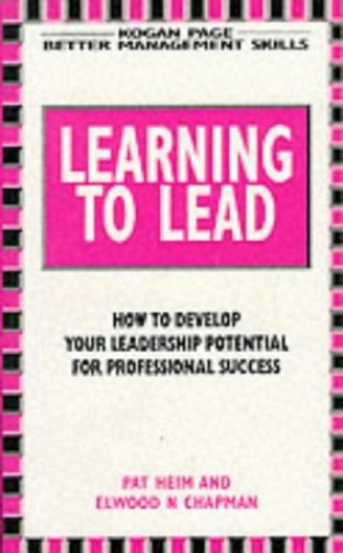 Learning to Lead by Pat Heim