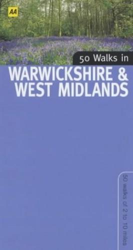 50 Walks in Warwickshire by Automobile Association