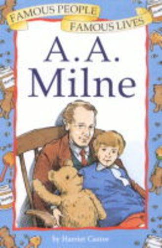 A.A.Milne by Harriet Castor